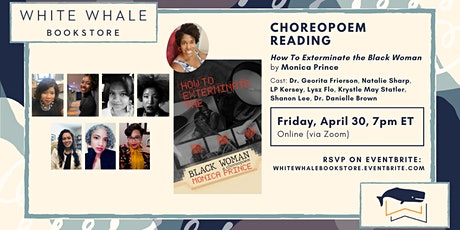 "Choreopoem Reading: ""How To Exterminate the Black Woman,"" Monica Prince tickets"