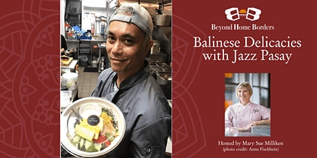 Balinese Delicacies: Cooking with Chef Jazz Pasay tickets