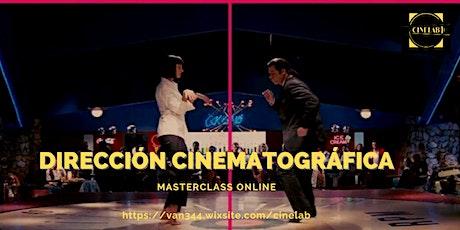 Masterclass: Dirección cinematográfica biglietti