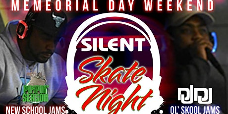 Silent Skate Night Memorial Weekend tickets