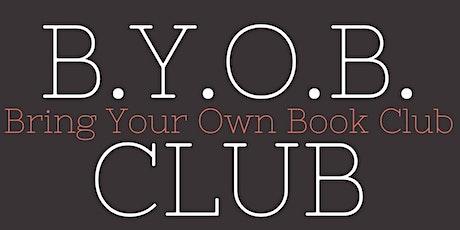 Copy of B.Y.O.B. Club tickets