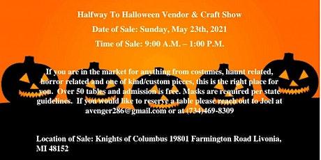 Halfway To Halloween Vendor & Craft Show tickets
