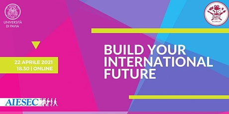 Build Your International Future tickets