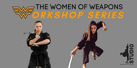 The Women of Weapons: Workshop Series tickets