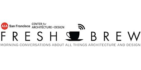 FRESH BREW | Building Stories: Architecture on Film tickets