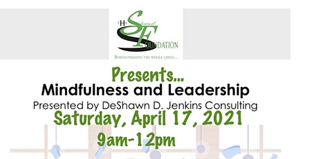 Mindfulness and Leadership - Virtual Workshop: Part II tickets