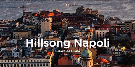 Hillsong Napoli Sunday Service tickets