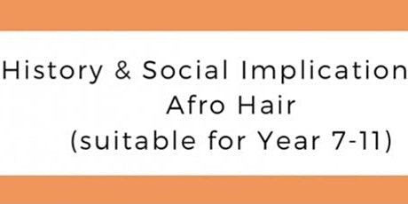 YBTN: History & Social Implications of Afro-Hair (Year 7-11) tickets