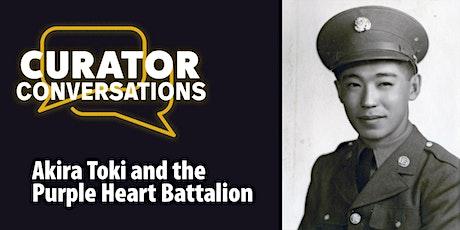 Curator Conversations: Akira Toki and the Purple Heart Battalion tickets