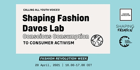 Shaping Fashion Davos Lab: Conscious Consumption to Consumer Activism tickets