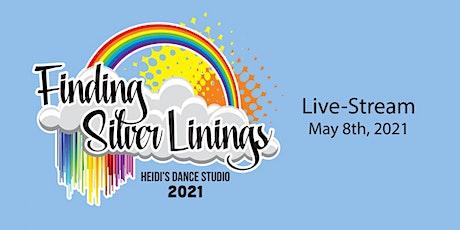 "Heidi's Dance Studio ""Finding Silver Linings""  LIVESTREAM Tickets"