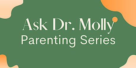Ask Dr Molly Parenting Series: Is My Teenager Moody, Depressed, or More? tickets