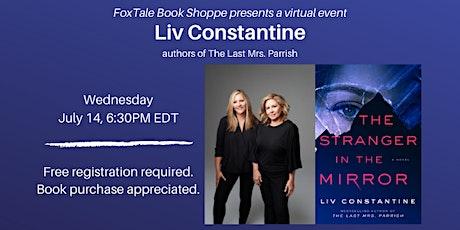 Liv Constantine, a FoxTale virtual event tickets