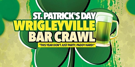 Chicago's Best St. Patrick's Day Bar Crawl in Wrigleyville on Sat, March 12 tickets