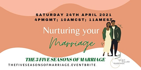 Nurturing Your Marriage: The Five Seasons of Marriage tickets