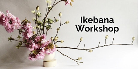 Introductory Ikebana Ikenobo Workshop (In-Person) tickets