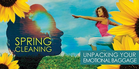 Spring Cleaning: Unpacking Your Emotional Baggage [YOGA + WORKSHOP] tickets