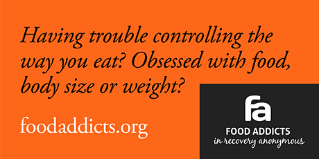 Food Addicts in Recovery Anonymous  Zoom Meeting - Saturday 10AM tickets