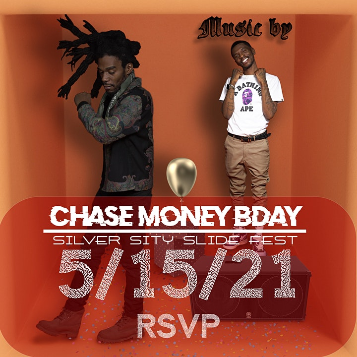Silver Sity Slide Fest (SSSF) / Chase Money Birthday image