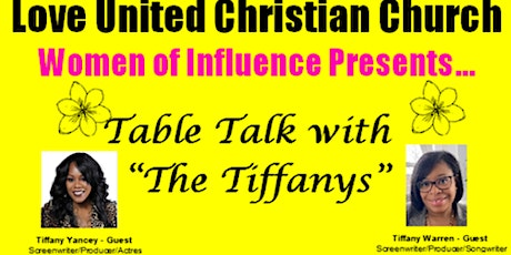 """LUCC Church/Women of Influence  - Table Talk with """"The Tiffanys"""" tickets"""