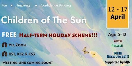 Children Of The Sun: Online Easter Program - Inspire Week Part 2 tickets