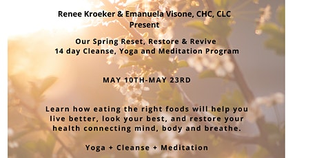 Spring Reset, Restore & Revive 14 Day Cleanse, Yoga and Meditation Program tickets