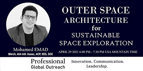 Outer Space Architecture for Sustainable Space Exploration tickets