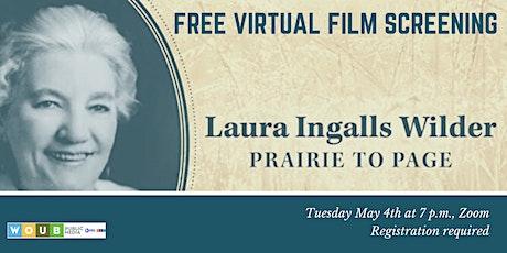 Laura Ingalls Wilder: Prairie to Page Film Screening tickets