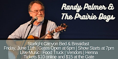 Randy Palmer & The Prairie Dogs at Starlight Canyon Bed & Breakfast tickets