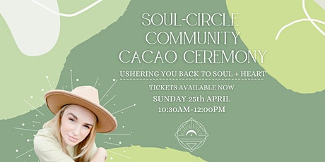 Soul-Circle Community Cacao Ceremony tickets
