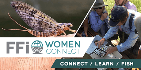 Women's Fly Fishing 201: Casting Tune-up, Knots, and On-stream Entomology tickets