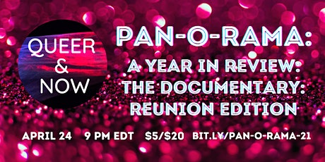 PAN-O-RAMA: A YEAR IN REVIEW: THE DOCUMENTARY: REUNION EDITION tickets