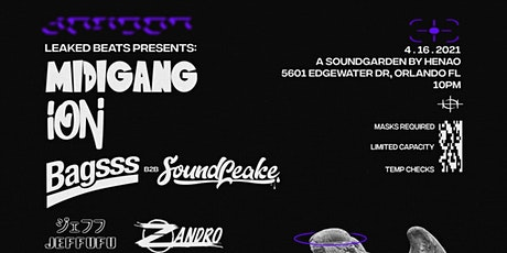 MidiGang, ION, Bagsss @HENAO - ORLANDO - APRIL 16th tickets
