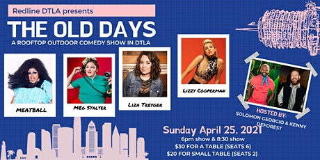 The Old Days - A Rooftop Socially Distanced Comedy Show (8:30 SHOW) tickets