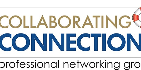 Collaborating Connections Networking Group Visitor's Day! tickets