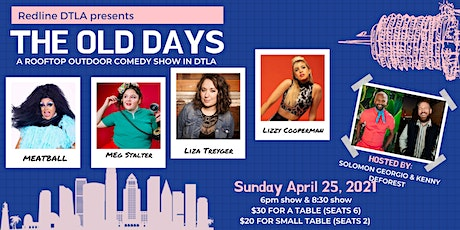 The Old Days - A Rooftop Socially Distanced Comedy Show (6pm  SHOW) tickets