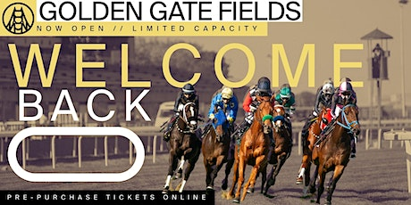 Live Racing at Golden Gate Fields - 4/25  // Gold Rush Weekend tickets