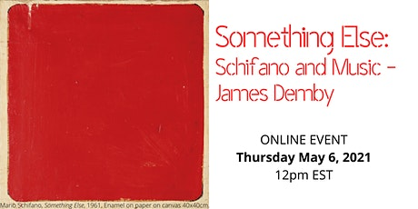 Something Else: Schifano and Music - James Demby tickets