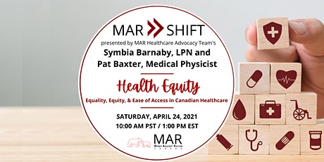 MAR SHIFT: Canadian Health Equity with Symbia Barnaby and Pat Baxter tickets
