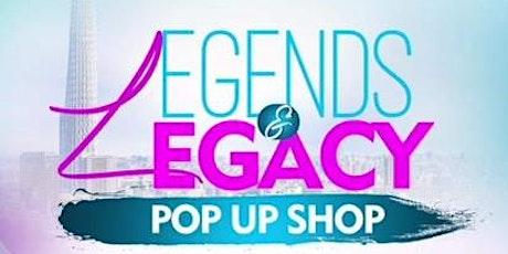 Legends Pop Up Shop tickets