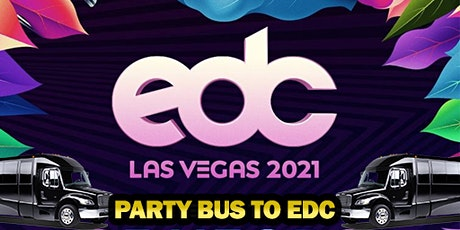 ROUND-TRIP party bus transportation to EDC (FREE DRINKS!!!) tickets