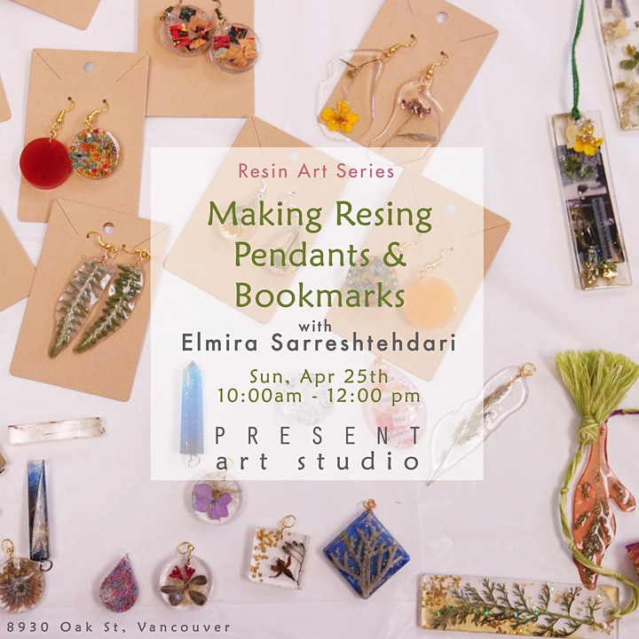 Making Resin Pendants  & Bookmarks with Elmira - Apr 25, 10:00 am -12:00 pm image
