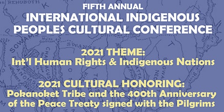 5th Annual International Indigenous Peoples Cultural Conference tickets