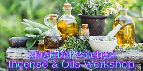 Magickal Witches Incense & Oils Workshop tickets