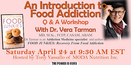An Introduction to Food Addiction Q & A  Workshop with Dr. Vera Tarman MD tickets