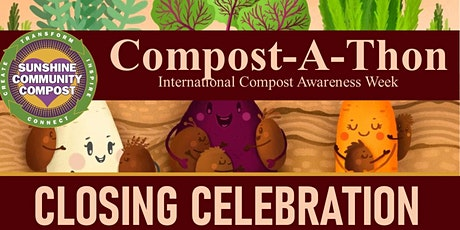 Virtual Closing Celebration for Compost-A-Thon 2021 tickets