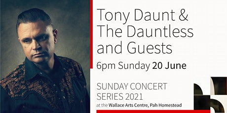 Sunday Concert Series: Tony Daunt & The Dauntless and Guests tickets