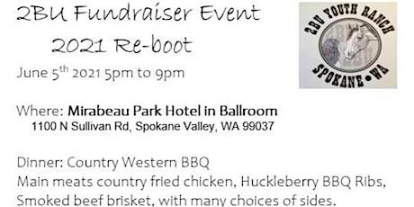 2BU Fundraiser Event - 2021 Re-boot tickets