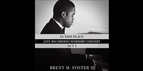 In This Place: Live Recording Worship Concert (ACT 1) Facebook Live tickets