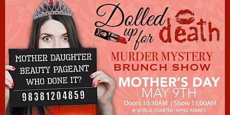 Dolled up for Death Murder Mystery Brunch Show tickets